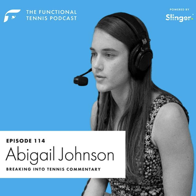 Abigail Johnson  on the Functional Tennis Podcast