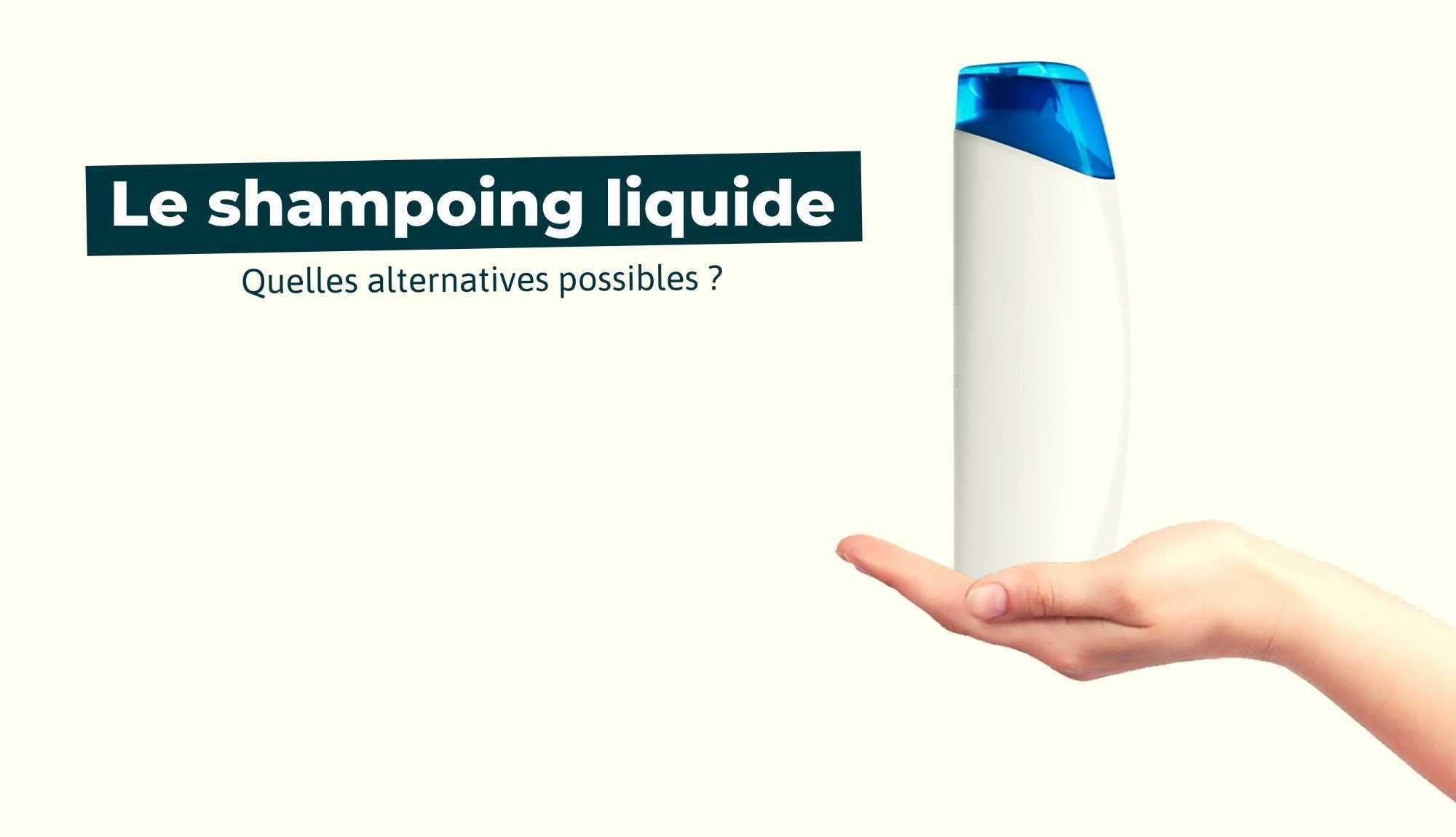 Le shampoing liquide : quelles alternatives ?