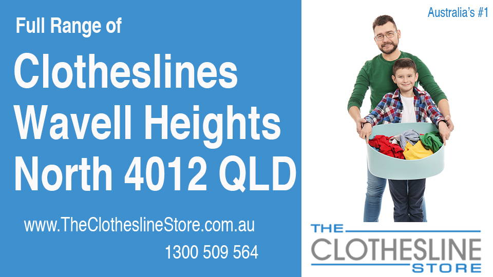 New Clotheslines in Wavell Heights North Queensland 4012