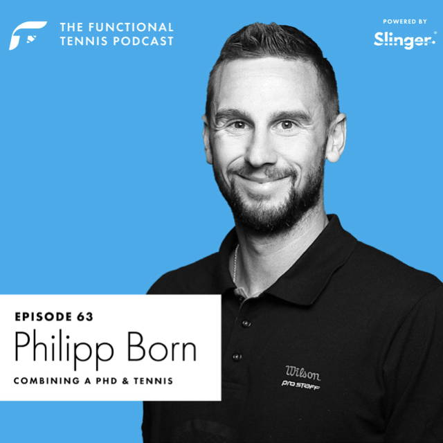 Philipp Born on the Functional Tennis Podcast