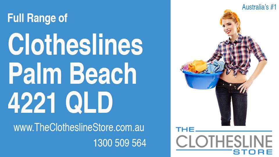 New Clotheslines in Palm Beach Queensland 4221