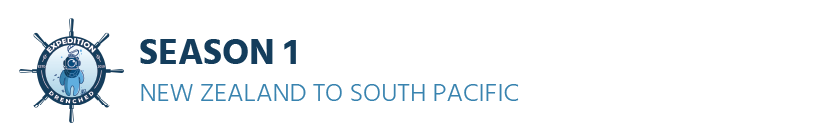 Season 1 - New Zealand to South Pacific   Expedition Drenched