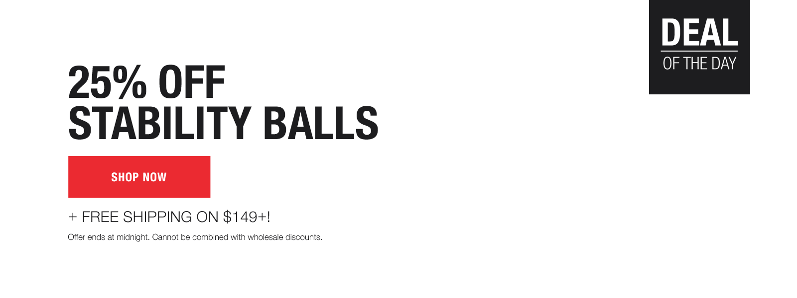 25% off stability balls, today only