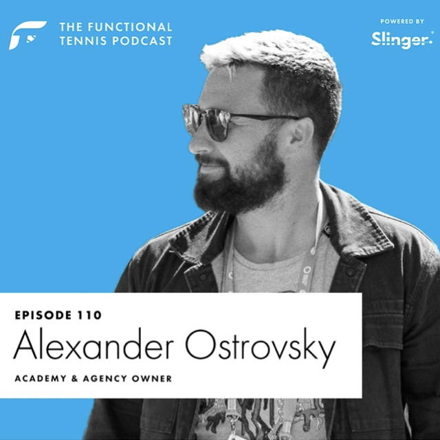 Alexander Ostrovsky on the Functional Tennis Podcast
