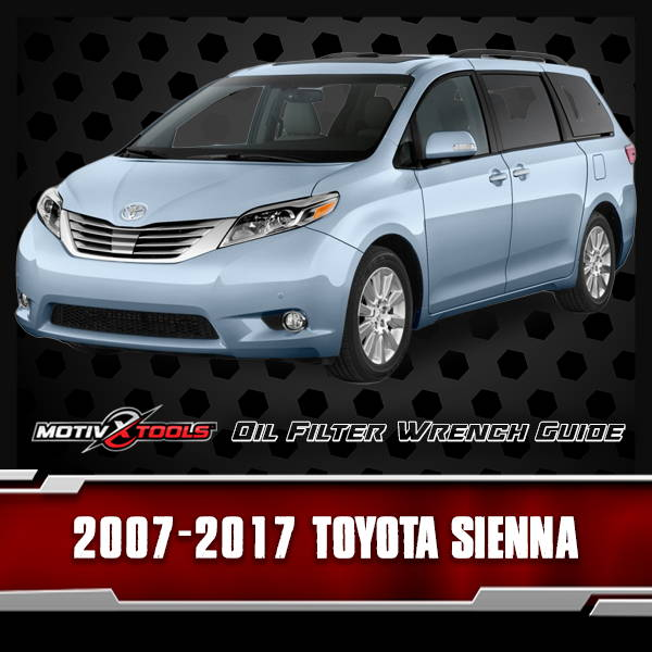2007 - 2017 Toyota Sienna Oil Filter Wrench Guide