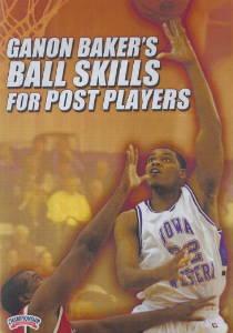 Ganon Baker's Ball Skills for Post Players