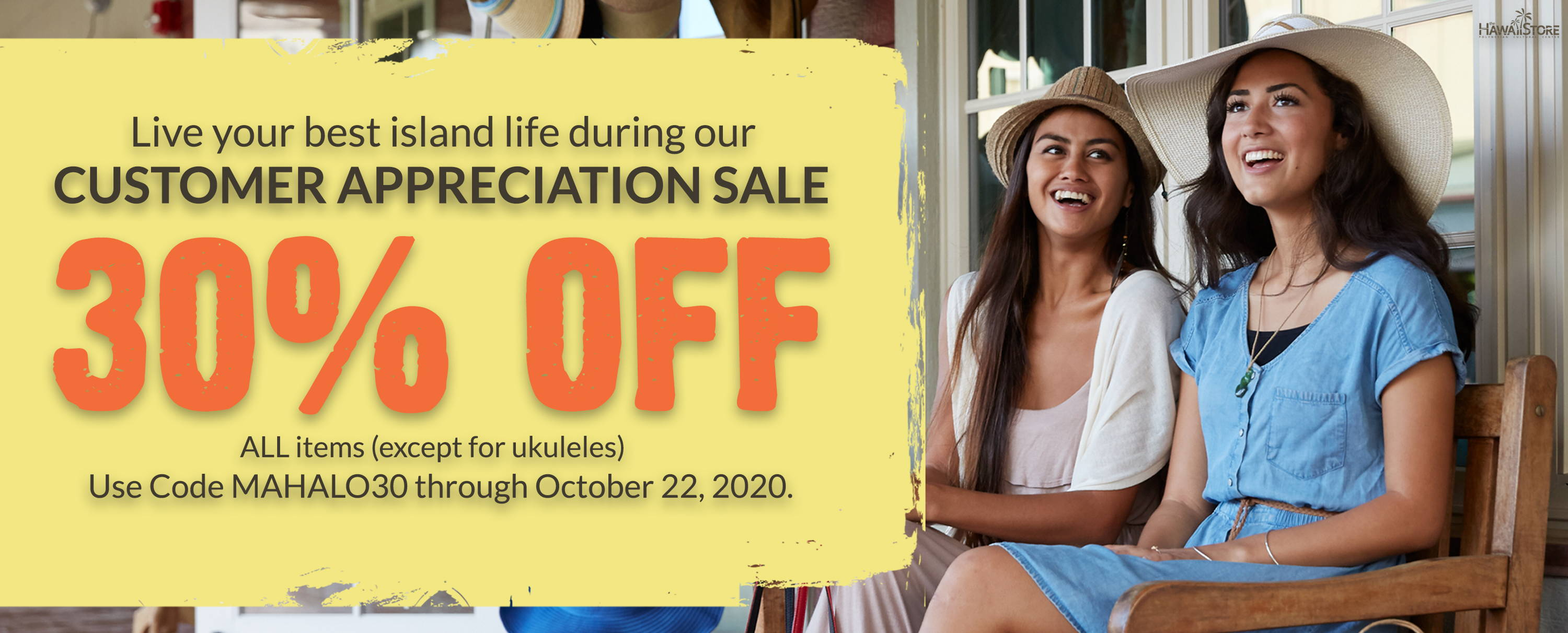 Live your best island life during our CUSTOMER APPRECIATION SALE!