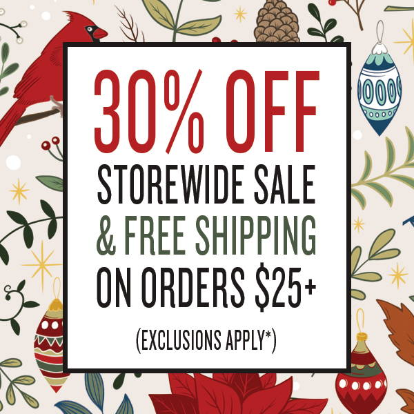 30% Off Storewide Sale & Free Shipping on Orders $25+ (Exclusions Apply)