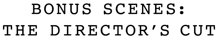 Boonus Scenes: The Director's Cut