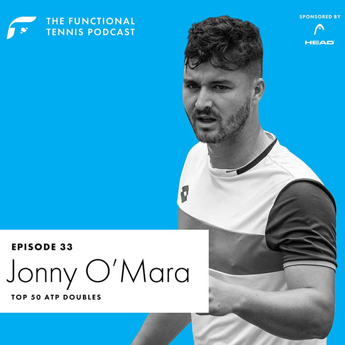 Jonny O'Mara on the Functional Tennis Podcast