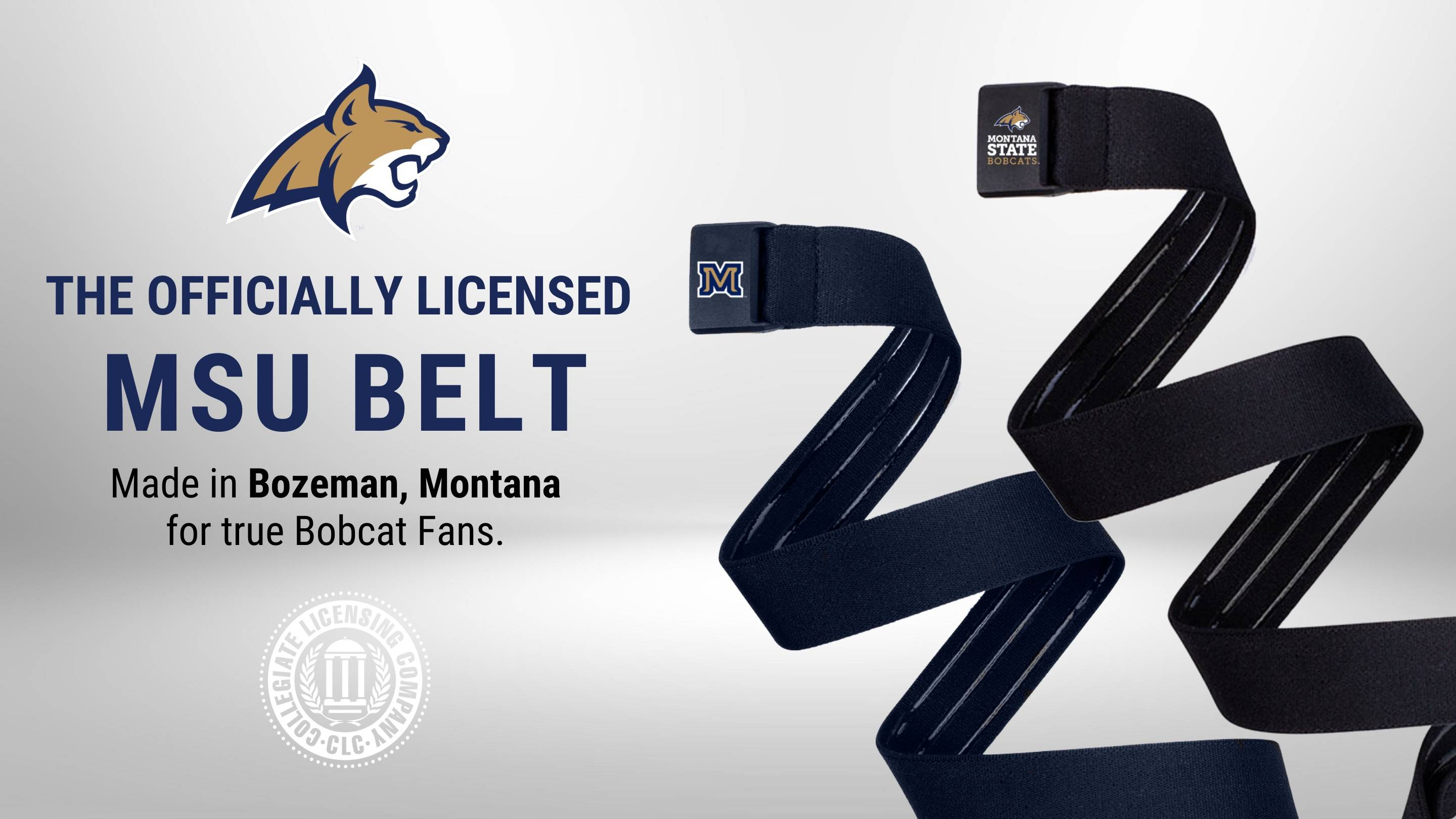 Image of the officially licensed MSU belt. Made in Bozeman, Montana for true Bobcat fans. Featuring JeltX Adjustable elastic belts in M buckle on a navy blue belt  and Montana State University Bobcats buckle on a black belt.