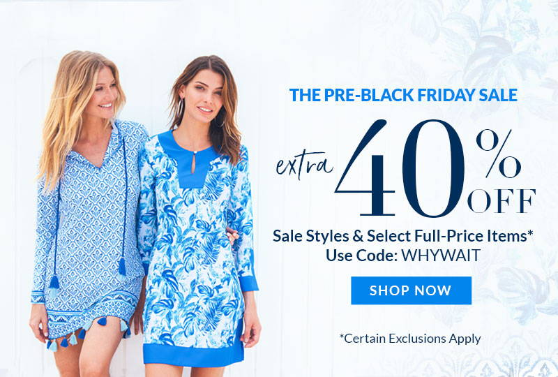 Take an extra 40% off select styles for Pre-Black Friday with promo code WHYWAIT