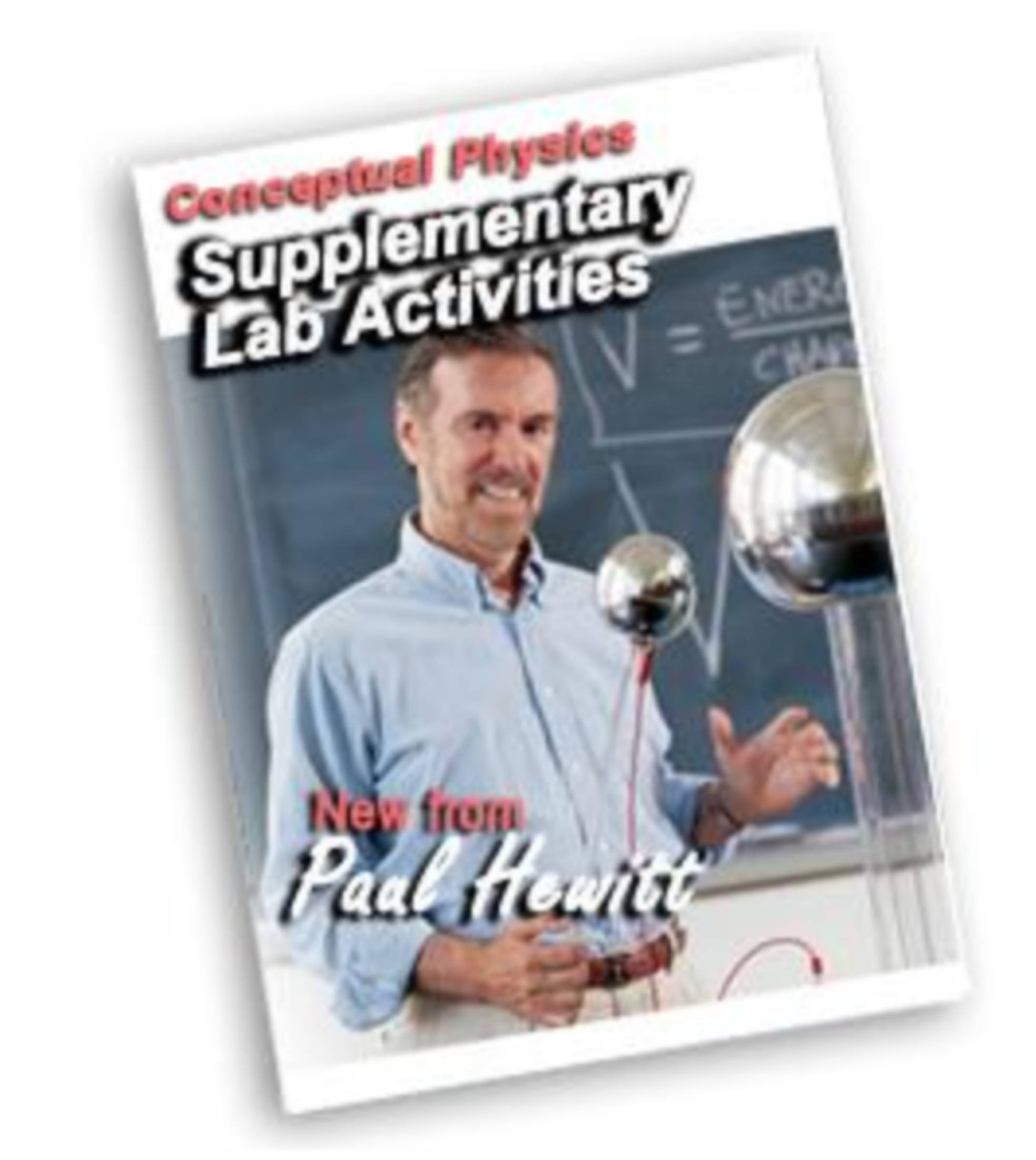Conceptual Physics Supplementary Lab Activities by Paul Hewitt