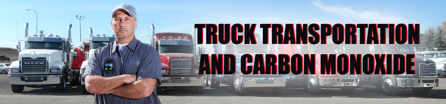 transportation carbon monoxide safety poisoning truck trucks automobile exhaust poisoning