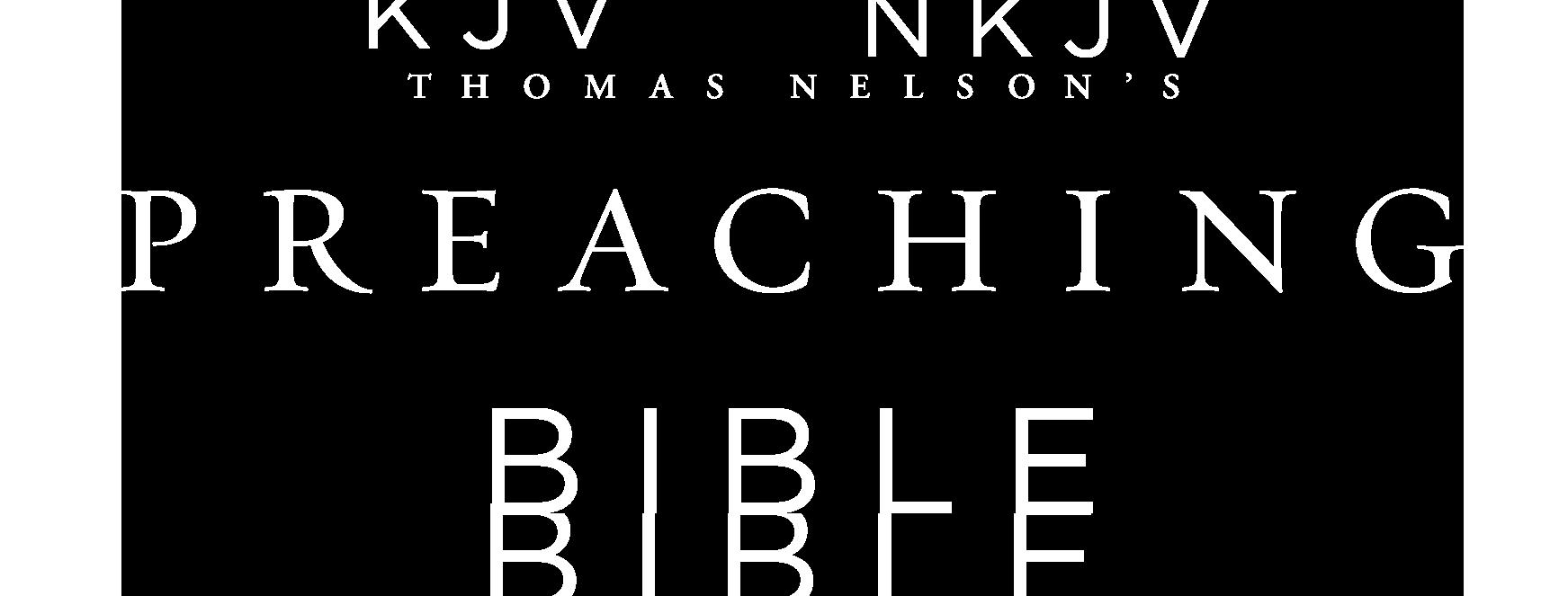 Thomas Nelson's Preaching Bible