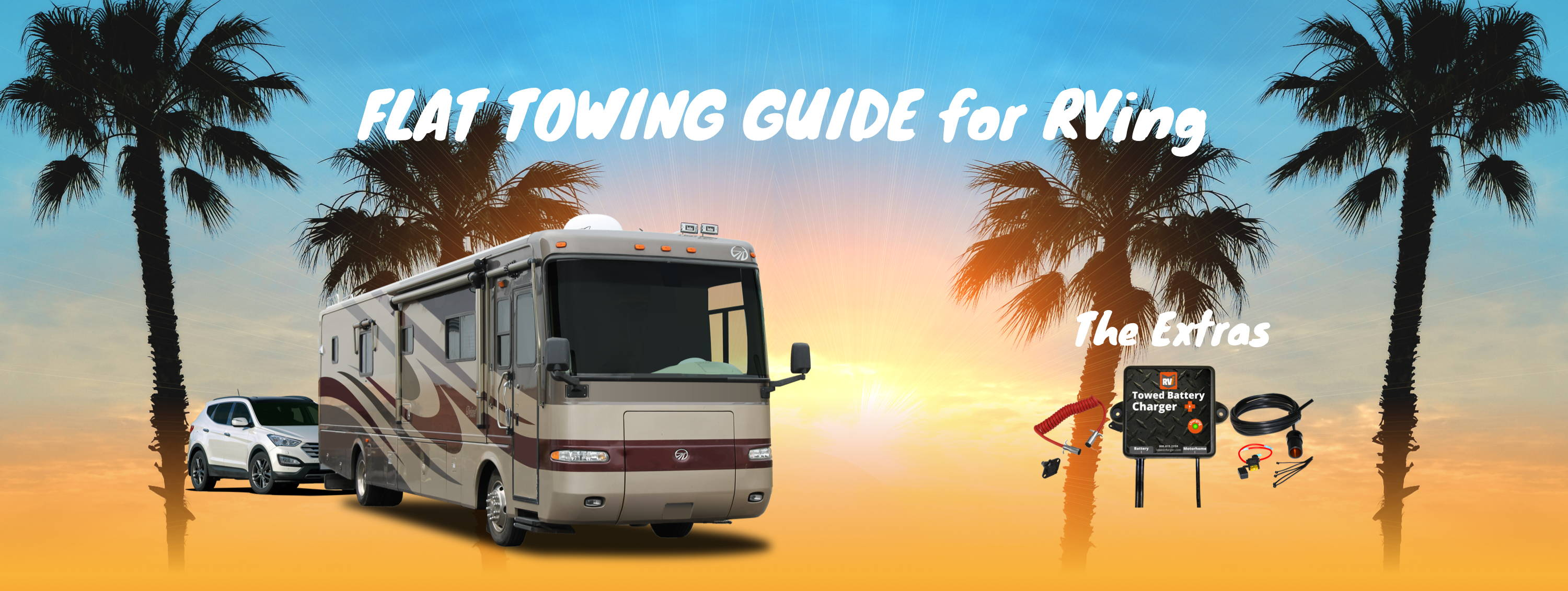 Flat Towing Guide 6 Extras – RVi