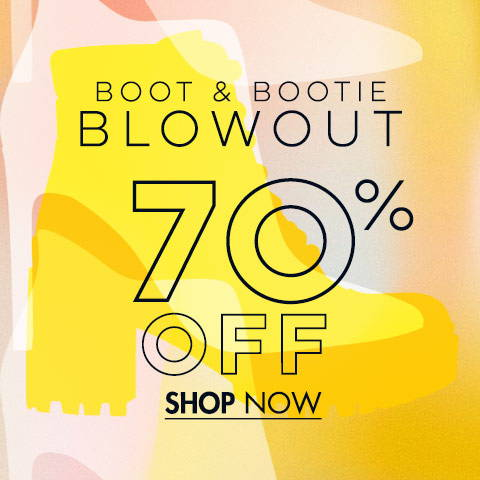 Boot & Bootie Blowout