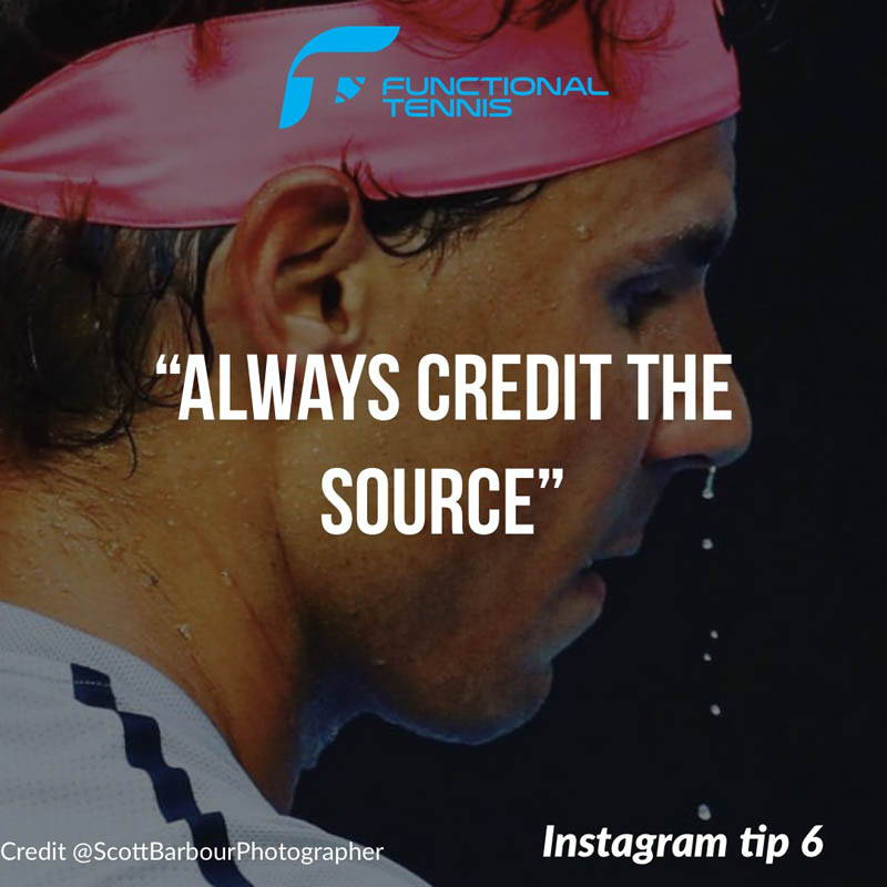 Functional Tennis Instagram growth tip 6 - Always credit the source