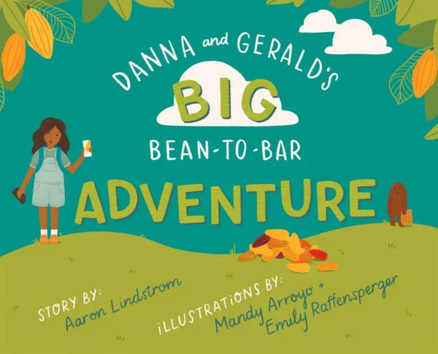 Danna & Gerald's Big Bean-To-Bar Adventure story cover