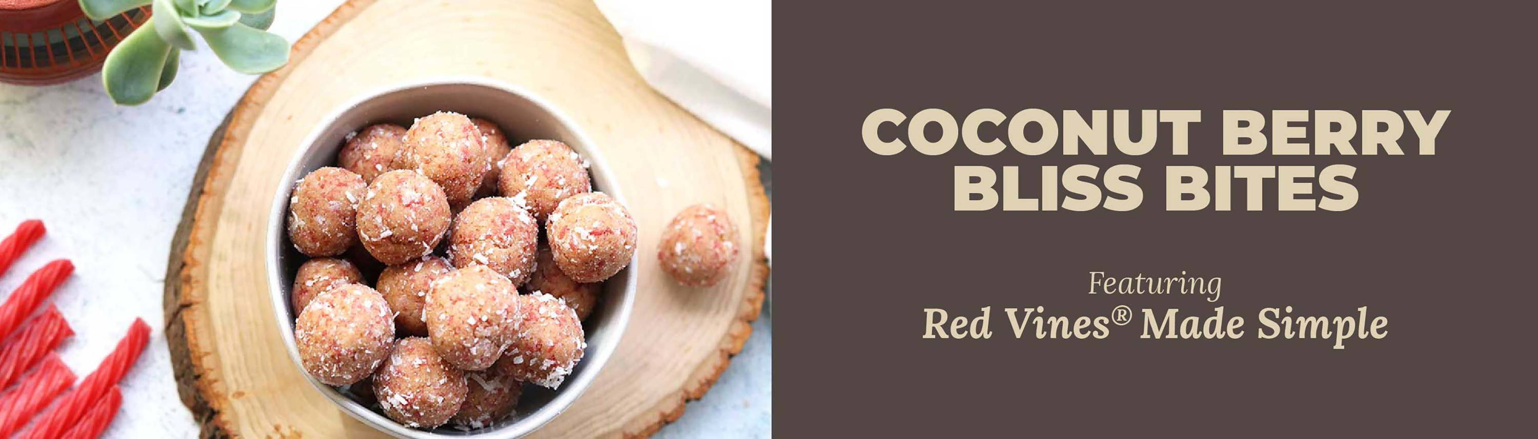 Coconut Berry Bliss Bites featuring Red Vines Made Simple