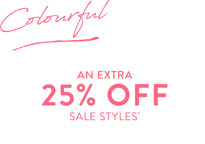 Colourful Black Friday | 25% Off SALE* Use Code: BLACKFRIDAY