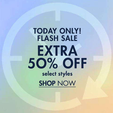 Extra 50% Off Select Styles