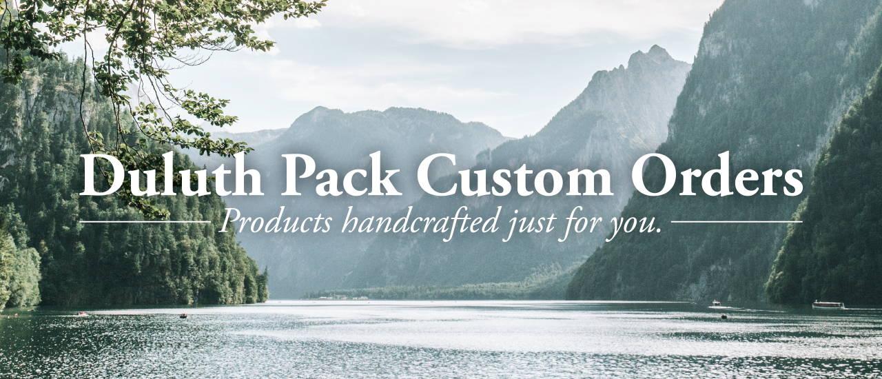 Duluth Pack Custom Orders