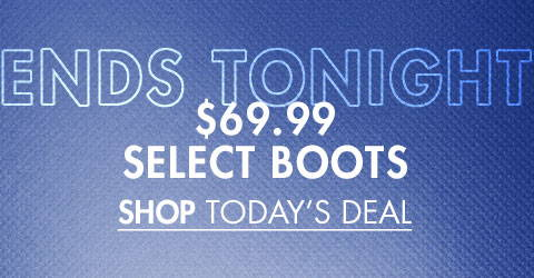 $69.99 Select Boots