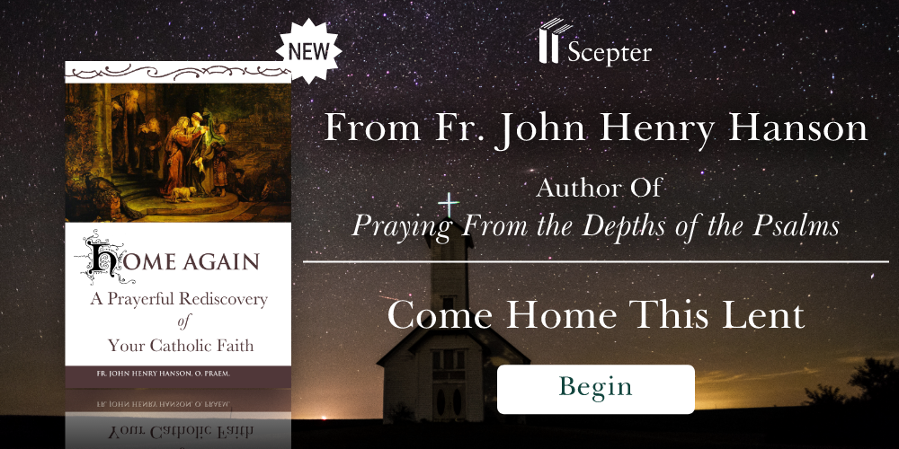 Home Again by Fr. John Henry Hanson