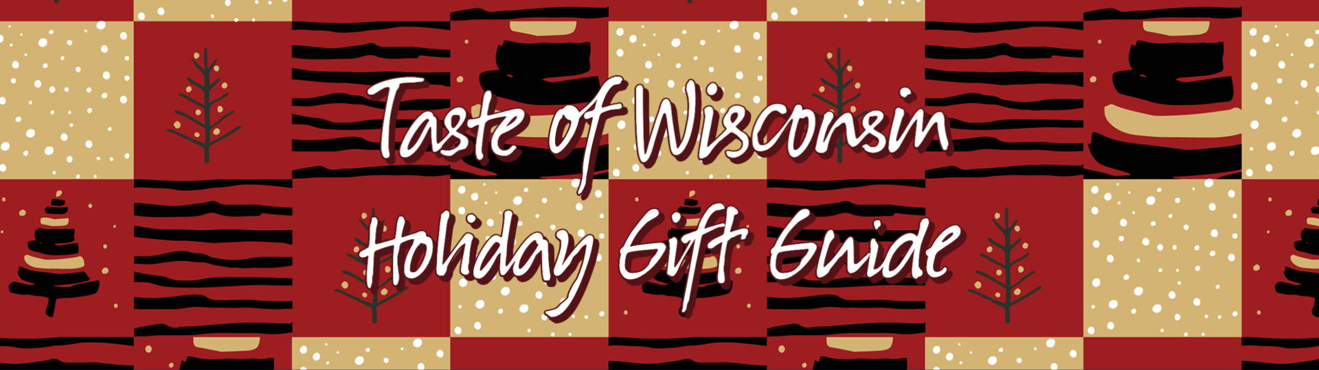 Welcome to the Taste of Wisconsin Winter Holiday Gift Guide