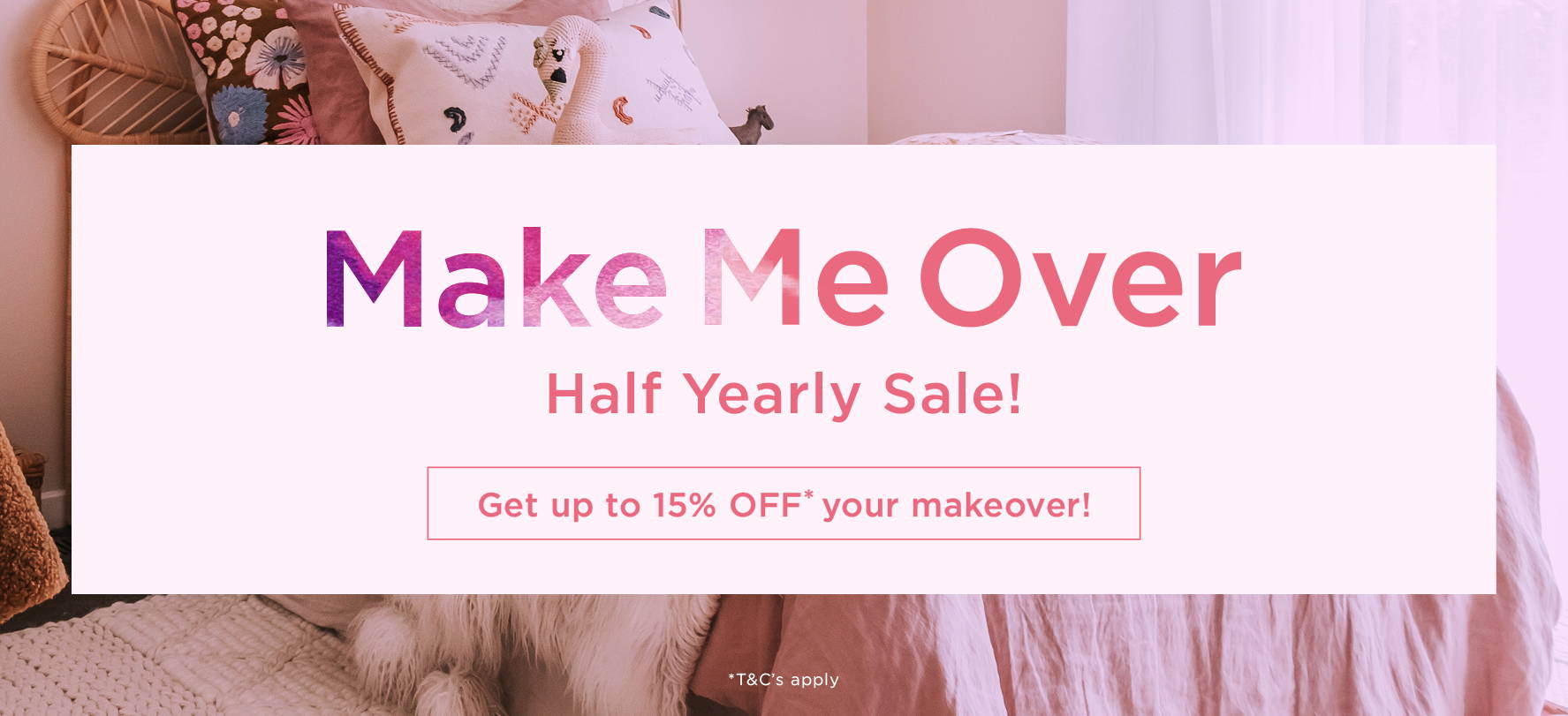 Make Me Over Half Yearly Sale