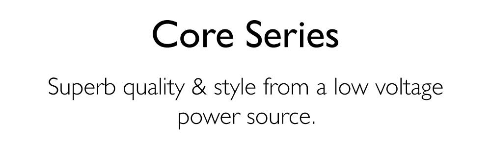 Core Series Range