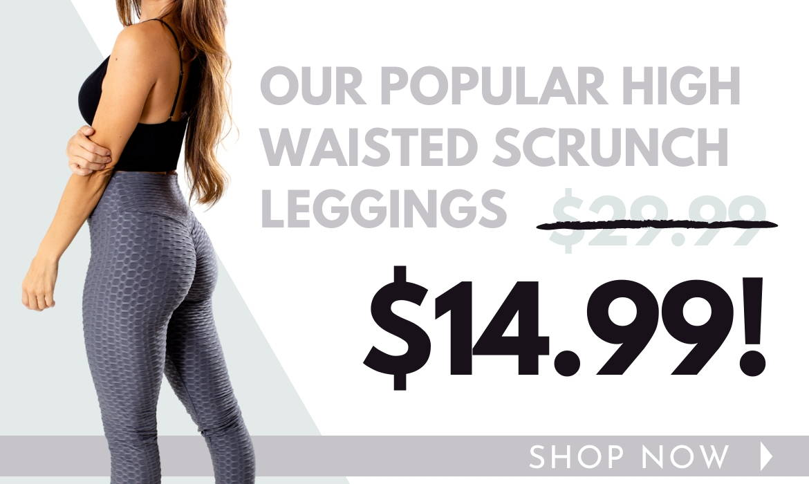 Shop Our High Waisted Scrunch Leggings On Sale