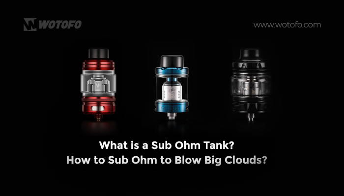 what is sub ohm tank