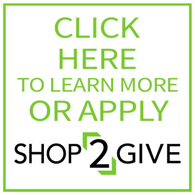 Click Here to Learn More or Apply shop2give
