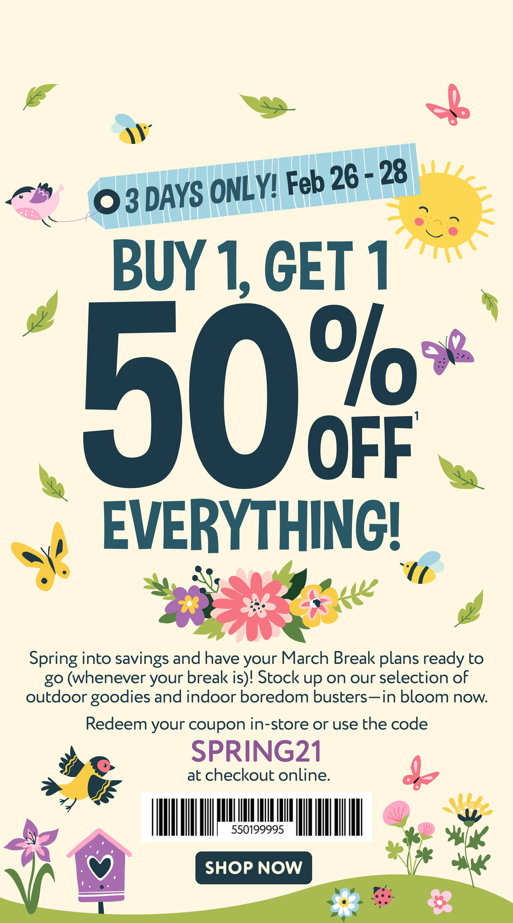 Buy 1, Get 1 50% off Everything! 3 Days Only, Feb 26-28