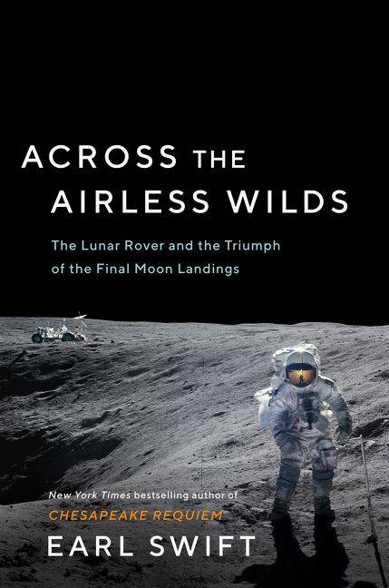 Across the Airless Wilds by Earl Swift Book Jacket