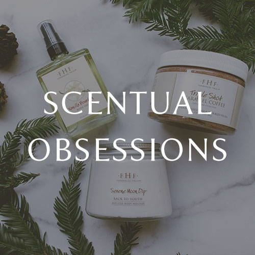 Scentual Obsessions