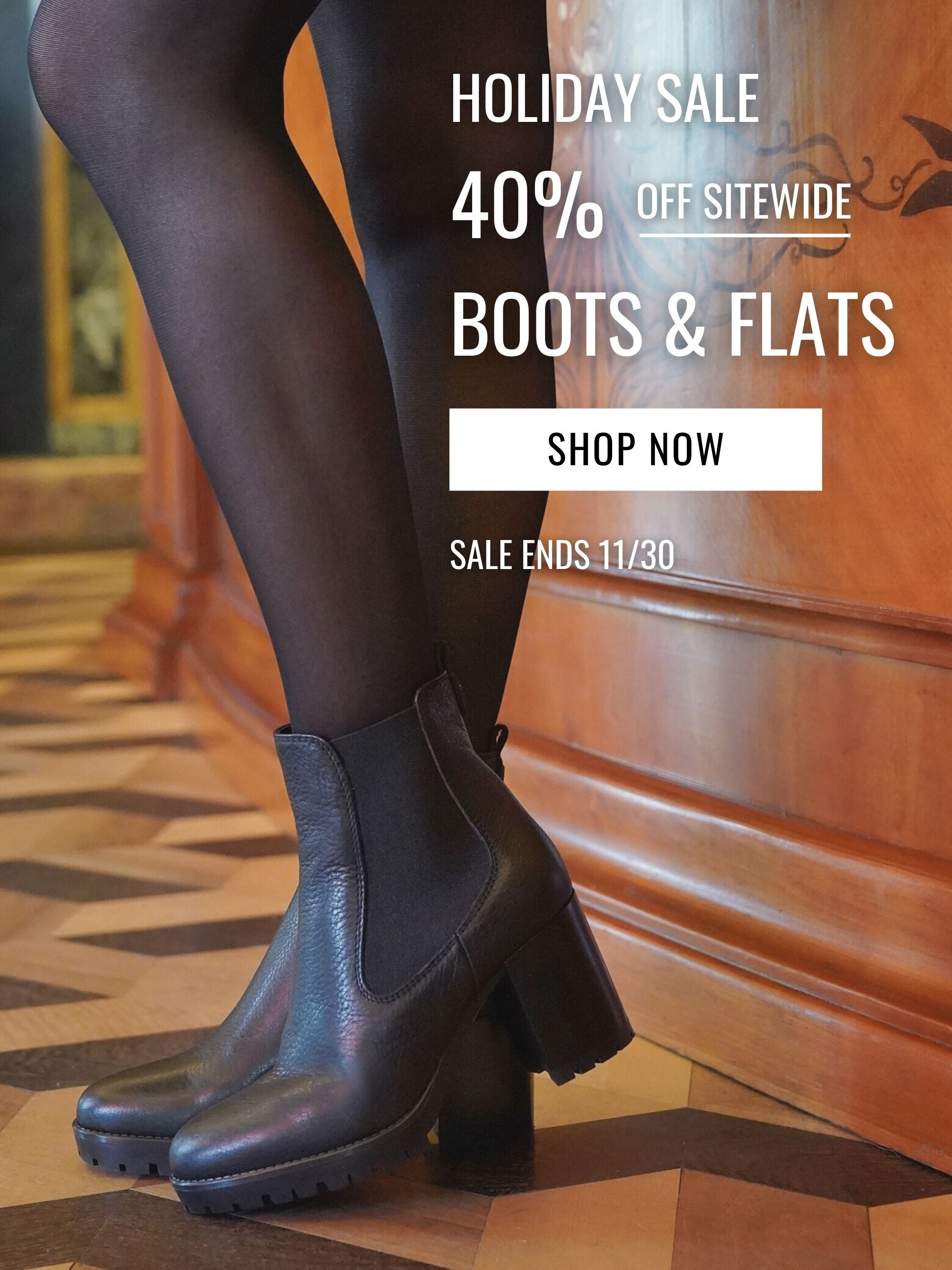 Holiday Sale - 40% Off Sitewide - Boots & Flats (mobile)