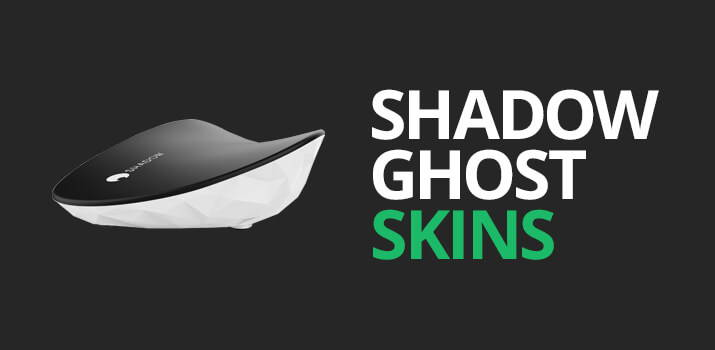 Shadow Ghost Skins
