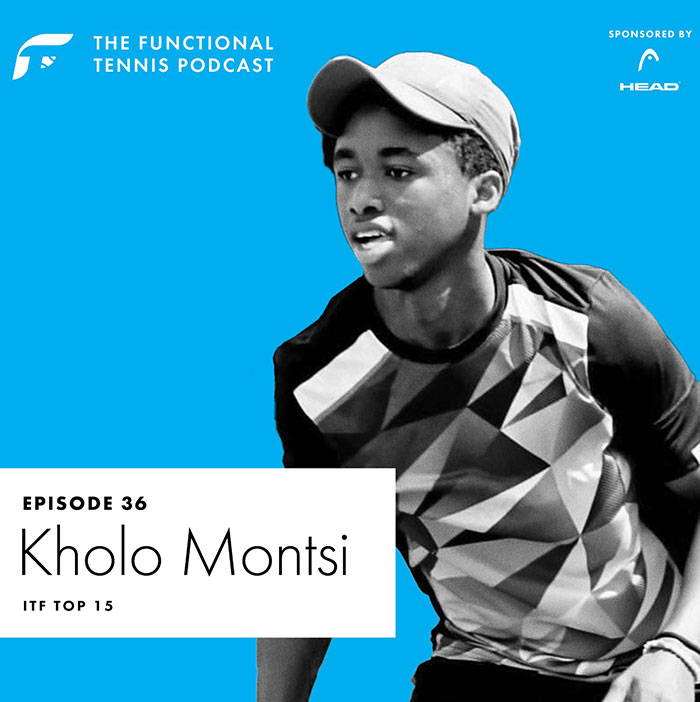 Kholo Montsi on the Functional Tennis Podcast