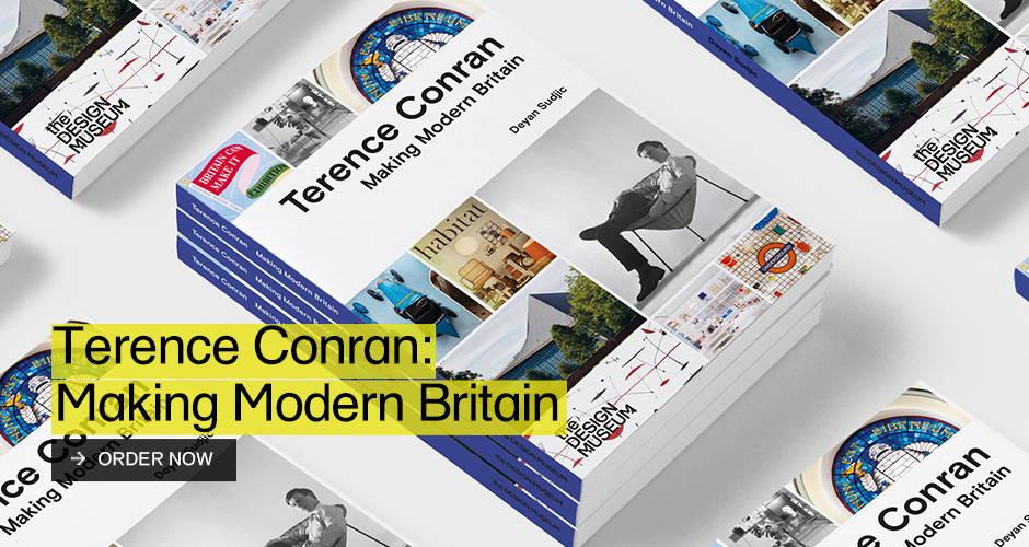 Terence Conran: Making Modern Britain Book