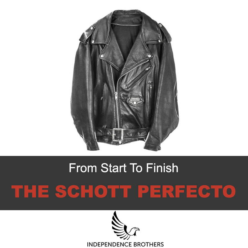 Schott Perfecto From Start To Finish