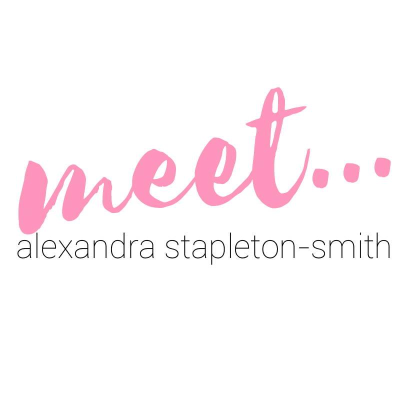 Meet Alexandra Stapleton-Smith