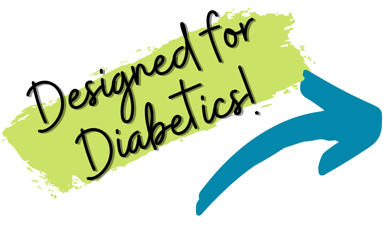 Designed for Diabetics