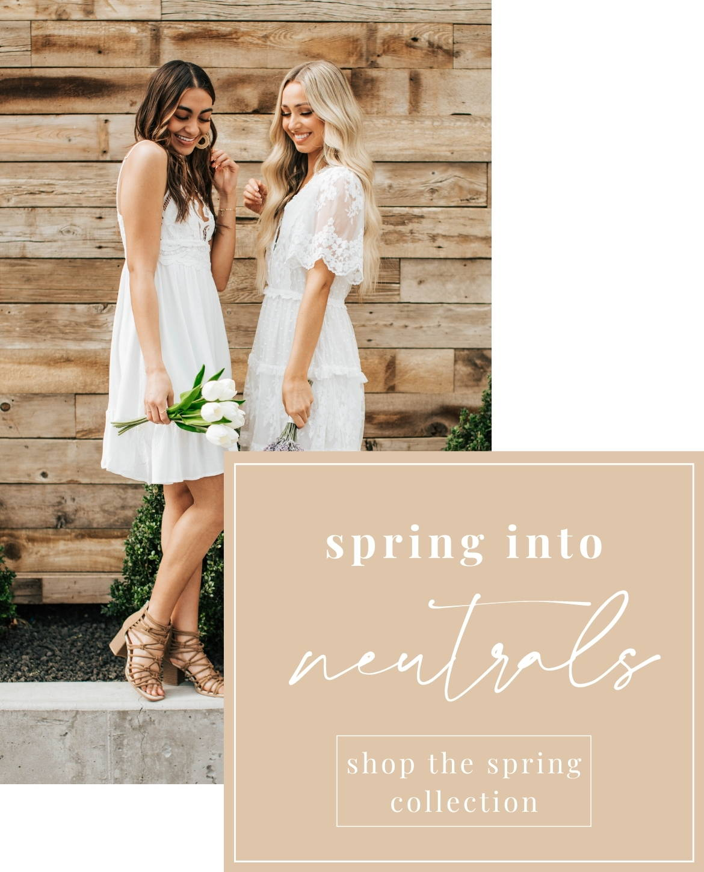 Spring Into Neutrals