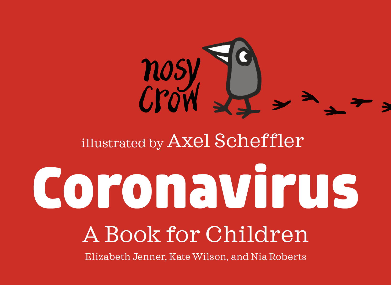 Coronavirus - A Book for Children from Nosy Crow