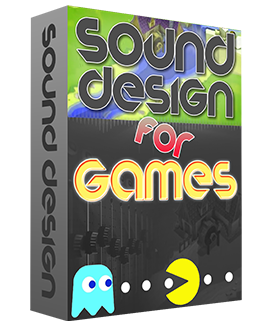Sound Design For Games Tutorial