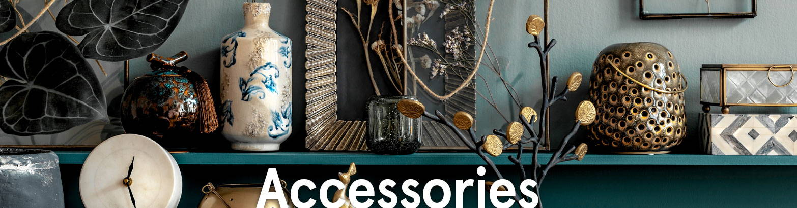 Accessories for your home