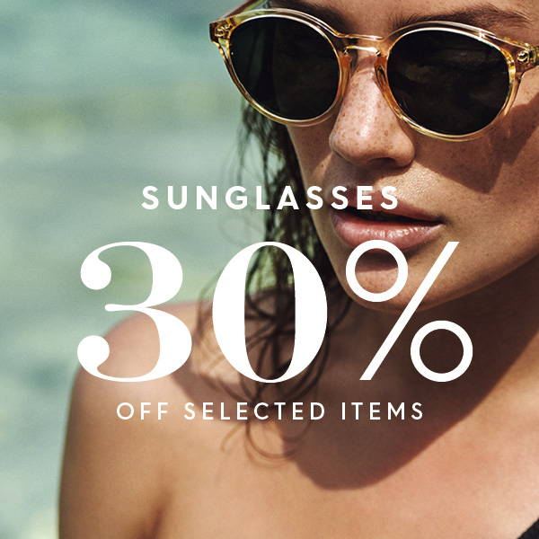 Selected sunglasses 30%